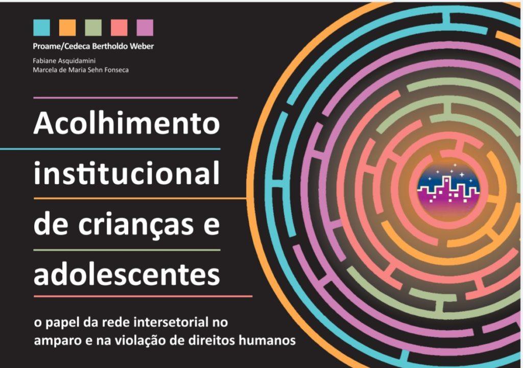 Articulação e reflexão: Proame Cedeca lança cartilha sobre o acolhimento institucional